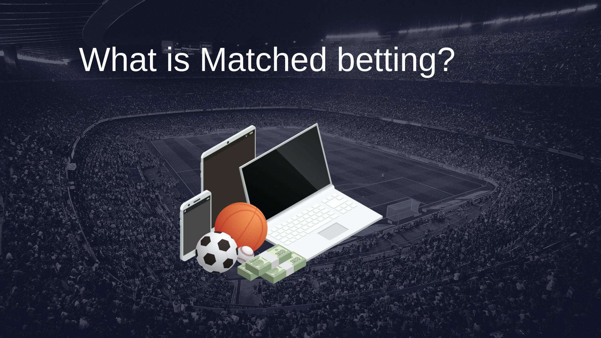 Matched betting bet refund advantage mauro betting atletico mineiro jogos